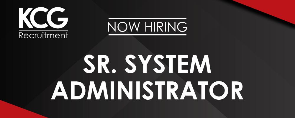 Sr. System Adiministrator