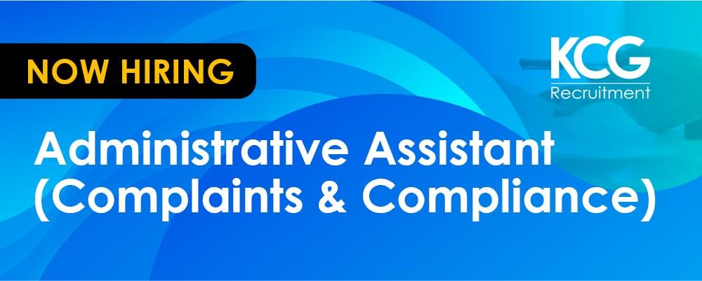 Administrative Assistant (Complaints & Compliance) - min